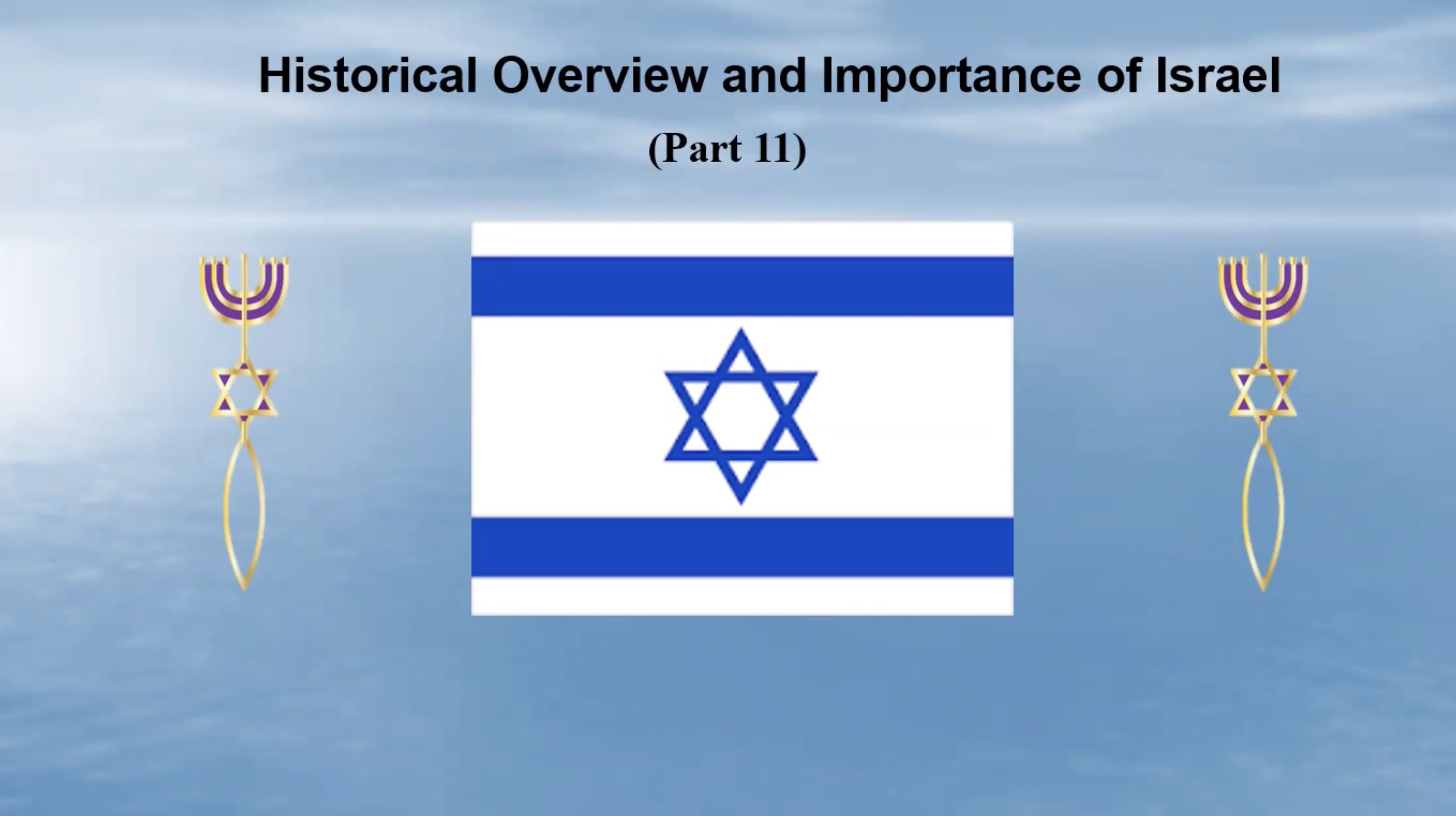 History and Importance of Israel Part 11